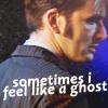 sometimes i feel like a ghost, ghost