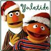 Yuletide - Bert and Ernie