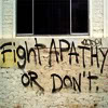 misc - fight apathy - or don't