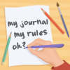 My Journal My Rules