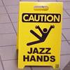 Jazzhands!
