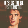 wiccabuffy: TVD - Damon says its ok to be a psycho