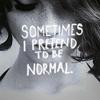 SometimesIPrettendToBeNormal