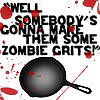 Zombie Grits