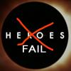 Heroes // Fail!