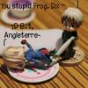 You stupid frog. ...>_> ♥