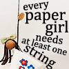 every paper girl needs at least one stri