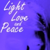 Love and Peace, Light