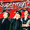 ...Superman?