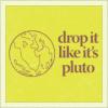 Stock - Pluto Drop It