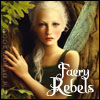 rebel fairies