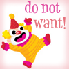do not want clown