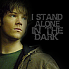 Autumn Dandelion: Supernatural - I Stand Alone In The Dark