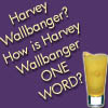 Laney: 10: Harvey Wallbanger