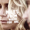 lost | juliet ♥ miles from where you are