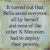 triaden: Funny: Bella and the Xmen