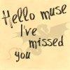Missed muse