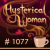 Hysterical Woman #1077