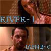RJ: river 1 jayne 0