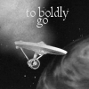 TOS, to boldly go