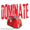 dominator, dominate