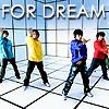 dual: arashi - for dream