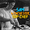 Sam Winchester Top Chef