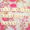stock-notinthemoodforgames