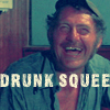 drunk squee