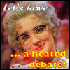 Let's Have a Heated Debate!