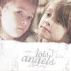 Lois: LS-Verse :: Twins :: Lois' Angels