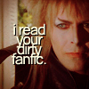 Jareth - I read your Fanfic!