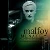 Malfoy Menace
