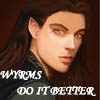 DRAYTON - WYRMS DO IT BETTER