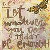 be enough