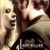 callywaggy: Lady Killer