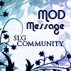 Mod Message - SLG Communities