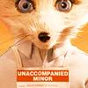 [Fantastic Mr. Fox] Unaccompanied Minor