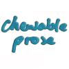 chewableprose: chewable prose words