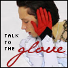 talk to the glove