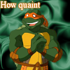 [TMNT] Oh well isn't that nice