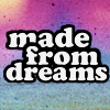 madefromdreams
