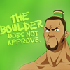 Goss: * does not approve - the boulder