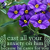 scripture- cast your anxiety on him