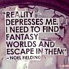Quote / reality depresses me