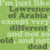 izzard Just like Lawrence of Arabia