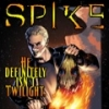 c Spike NOT Twilight