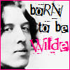 born to be wilde II