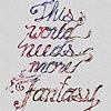more fantasy