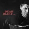 SPN: Dean: Dear diary